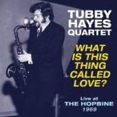 HAYES TUBBY -QUARTET-  - VINYL WHAT IS THIS THING.. [VINYL]