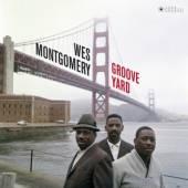 MONTGOMERY WES  - VINYL GROOVE YARD -GATEFOLD- [VINYL]