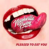 NASHVILLE PUSSY  - CD PLEASED TO EAT YOU
