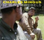 CHARLES MINGUS (1922-1979)  - 2xCD NEWPORT REBELS (LIMITED-EDITION)