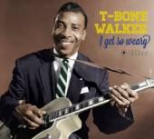 WALKER T-BONE  - CD I GET SO WEARY/SINGING..