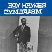 HAYNES ROY  - VINYL CYMBALISM -LTD- [VINYL]