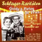 DE VRIES GOLDY UND PETER  - CD VON DEN BLAUEN BERGEN KOMMEN WIR-