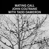 DAMERON TADD & JOHN COLT  - VINYL MATING CALL [LTD] [VINYL]