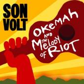 SON VOLT  - CD OKEMAH AND THE MELODY..