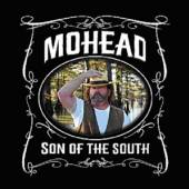MOHEAD  - CD SON OF THE SOUTH
