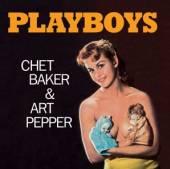 BAKER CHET & ART PEPPER  - CD PLAYBOYS -BONUS TR-