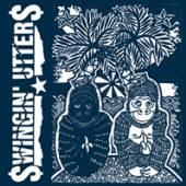 SWINGIN' UTTERS  - VINYL PEACE AND LOVE [VINYL]