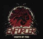 ENFORCER  - CDD DEATH BY FIRE