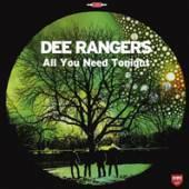 DEE RANGERS  - VINYL ALL YOU NEED TONIGHT [VINYL]