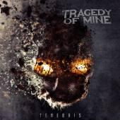 TRAGEDY OF MINE  - CD TENEBRIS