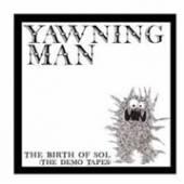 YAWNING MAN  - 2xVINYL BIRTH OF SOL: THE.. [VINYL]