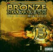 BRONZE NAZARETH  - CD GREAT MIGRATION