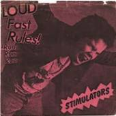 STIMULATORS  - SI LOUD FAST RULES! /7
