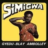 AMBOLLEY GYEDU-BLAY  - CD SIMIGWA
