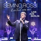 ROSSI SEMINO  - 2xCD EIN TEIL VON MIR (LIVE AUS BERLIN)