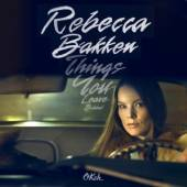 BAKKEN REBEKKA  - CD THINGS YOU LEAVE BEHIND