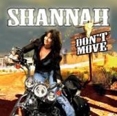 SHANNAH  - CD DONT MOVE