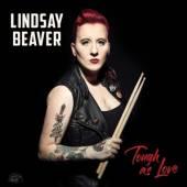 BEAVER LINDSAY  - CD TOUGH AS LOVE