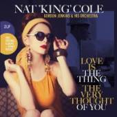 COLE NAT KING  - 2xVINYL LOVE IS THE THING/THE.. [VINYL]