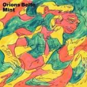 ORIONS BELTE  - VINYL MINT [VINYL]