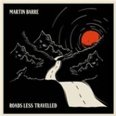 BARRE MARTIN  - CD ROADS LESS TRAVELLED