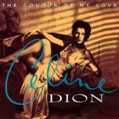 CELINE DION  - VINYL THE COLOUR OF MY LOVE [VINYL]