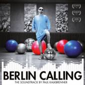 SOUNDTRACK  - VINYL BERLIN CALLING-THE SOUNDT [VINYL]