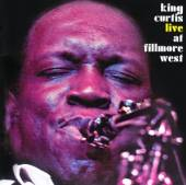 KING CURTIS  - CD LIVE AT FILLMORE WEST