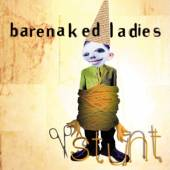 BARENAKED LADIES  - CD STUNT