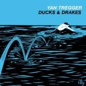 TREGGER YAN  - CD DUCKS & DRAKES (REISSUE)