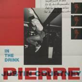 PIERRE JUSTIN COURTNEY  - CD IN THE DRINK -DIGI-