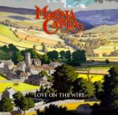 MAGNA CARTA  - 2xCD LOVE ON THE WIRE