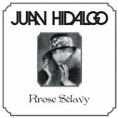 HIDALGO JUAN  - VINYL RROSE SELAVY [VINYL]