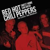 RED HOT CHILI PEPPERS  - 2xVINYL SWEET HOME SAN DIEGO [VINYL]