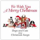 DOGS & CATS SING CHRISTMAS SON  - CD WE WISH YOU A MERRY CHRISTMAS