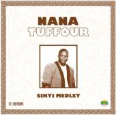 TUFFOUR NANA  - VINYL SIKYI MEDLEY [VINYL]