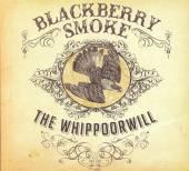 BLACKBERRY SMOKE  - VINYL WHIPPOORWILL/EUROPEAN PUR [VINYL]