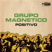 MAGNEITICO GRUPO  - CD POSITIVO