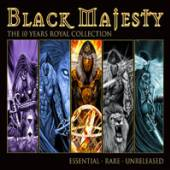 BLACK MAJESTY  - CD THE 10 YEARS ROYAL COLLECTION