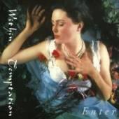 WITHIN TEMPTATION  - CD ENTER & THE DANCE