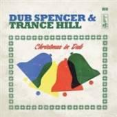 DUB SPENCER & TRANCE HILL  - CD CHRISTMAS IN DUB