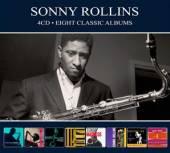 ROLLINS SONNY  - 4xCD EIGHT CLASSIC PLUS -DIGI-