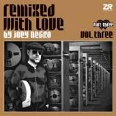 NEGRO JOEY  - 2xVINYL REMIXED WITH LOVE PT.3 [VINYL]