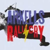 ARKELLS  - VINYL RALLY CRY [VINYL]