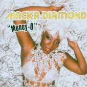 DIAMOND MACKA  - CD MONEY-O