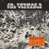 JR. THOMAS & THE VOLCANOE  - CD ROCKSTONE