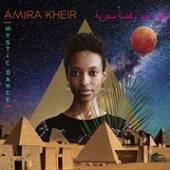 KHEIR AMIRA  - CD MYSTIC DANCE