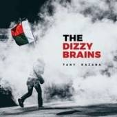 DIZZY BRAINS  - CD TANY RAZANA