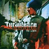 TURBULENCE  - CD NOTORIOUS